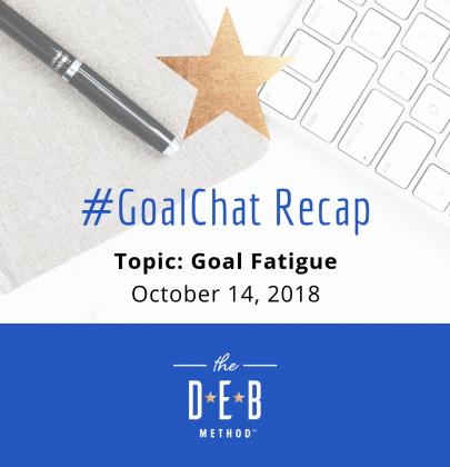 #GoalChat Recap – Goal Fatigue