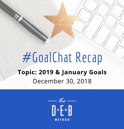 #GoalChat Recap – 2019 & January Goals