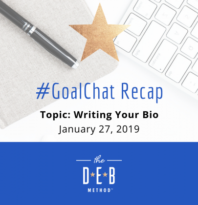 #GoalChat Recap – Writing Your Bio