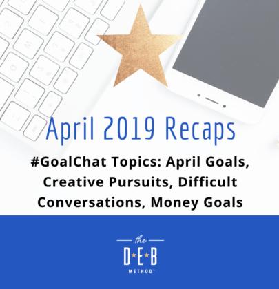 April 2019 #GoalChat Recaps