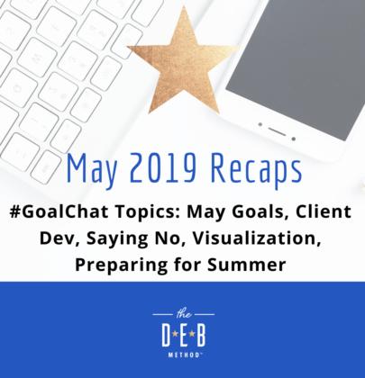 May 2019 #GoalChat Recaps