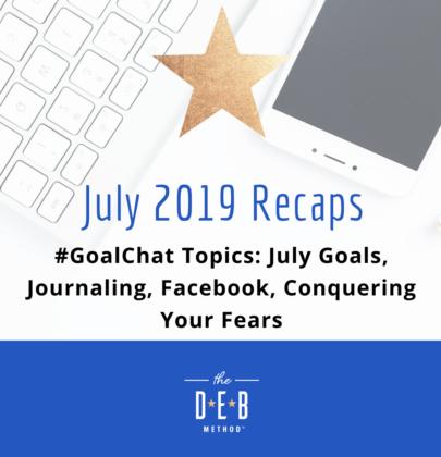 July 2019 #GoalChat Recaps