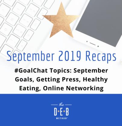 September 2019 #GoalChat Recaps