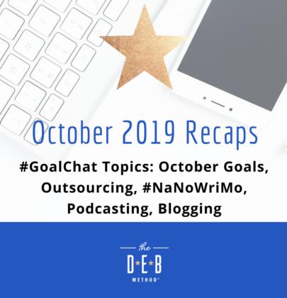 October 2019 #GoalChat Recaps