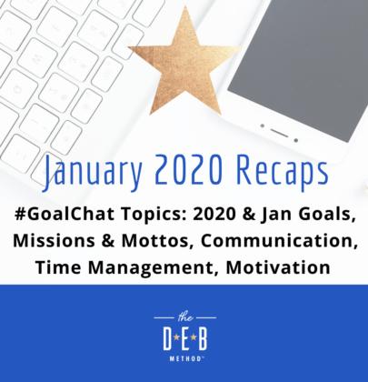 January 2020 #GoalChat Recaps