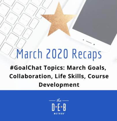 March 2020 #GoalChat Recaps