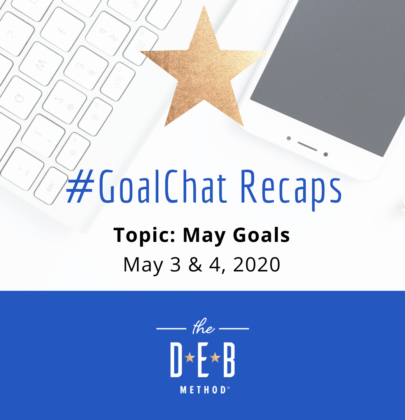 May 3 & 4 #GoalChats on May Goals – With Guest Desiree Duffy, LA BookFest