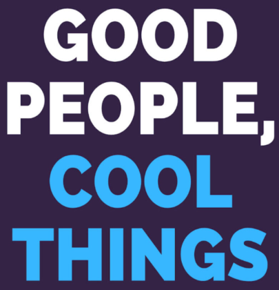 Good People, Cool Things Podcast