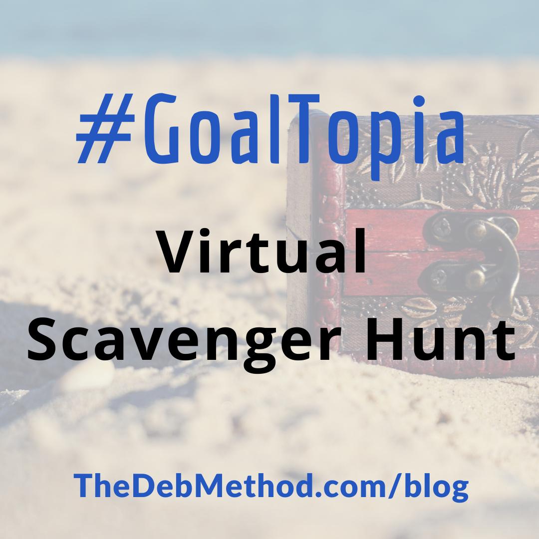 #GoalTopia Virtual Scavenger Hunt