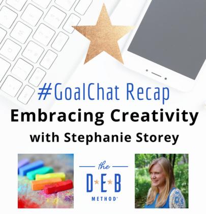 #GoalChats on Embracing Creativity with Stephanie Storey