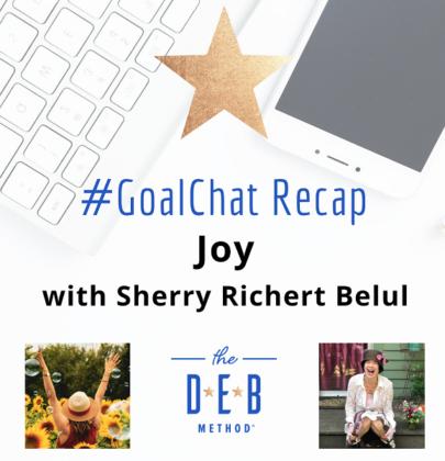 #GoalChats on Joy with Sherry Richert Belul