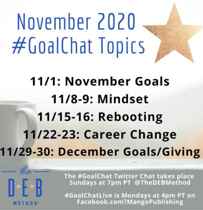 November 2020 #GoalChat Topics