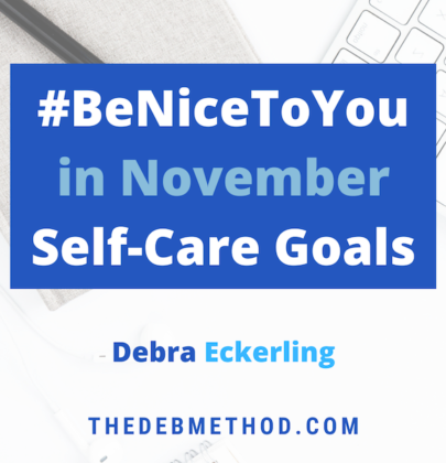 #BeNiceToYou November: Self-Care Goals