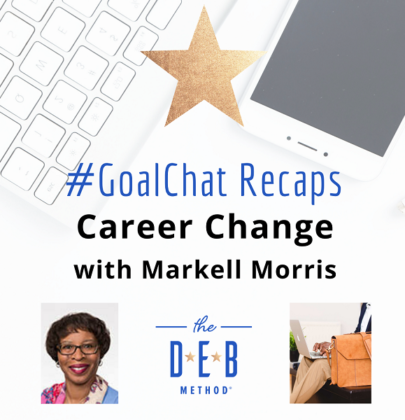 #GoalChats on Career Change with Markell Morris