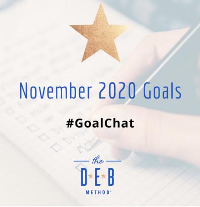 November 2020 Goals #Goalchat