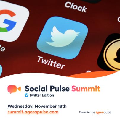 Agorapulse #SocialPulseSummit Twitter Edition – 11/18/20