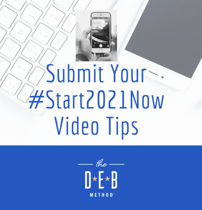 Submit Your #Start2021Now Video Tips