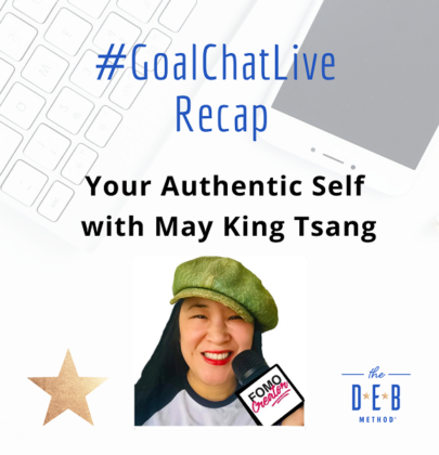 #GoalChatLive on Your Authentic Self with May King Tsang
