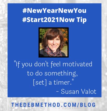 Susan Valot's Tip to #Start2021Now