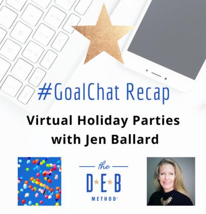 #GoalChat Virtual Holiday Parties with Jennifer Ballard