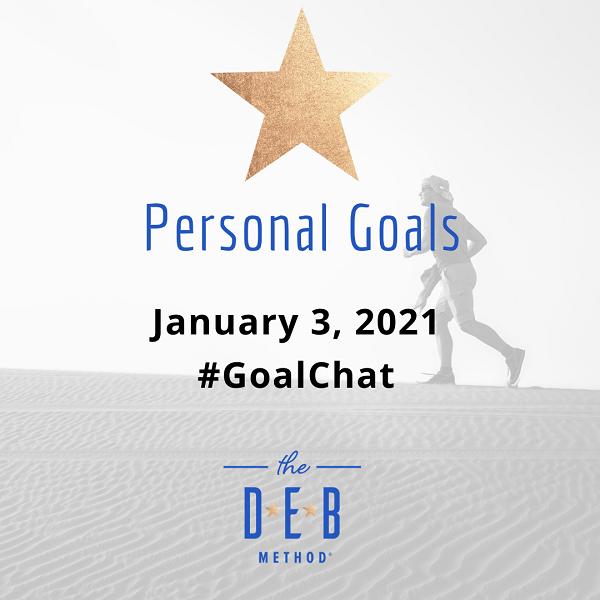#Goalchat Personal Goals