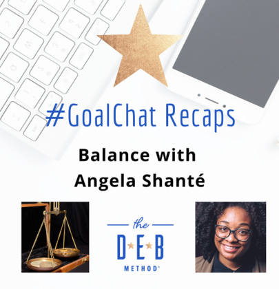 #GoalChats on Balance with Angela Shanté