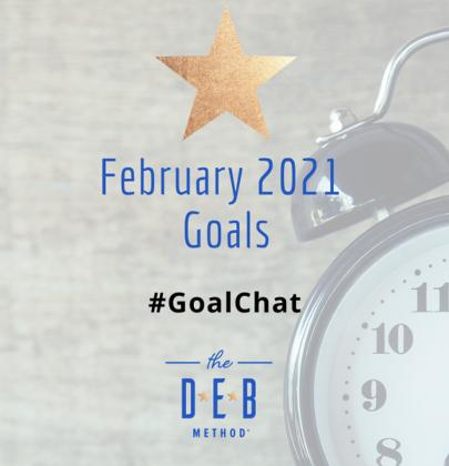 February 2021 Goals #GoalChat
