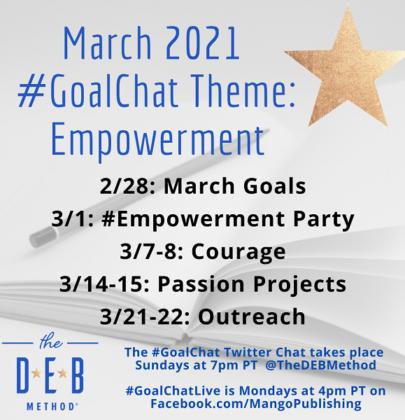 March 2021 #GoalChat Topics – Empowerment