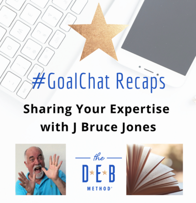 #GoalChats on Sharing Your Expertise with J Bruce Jones