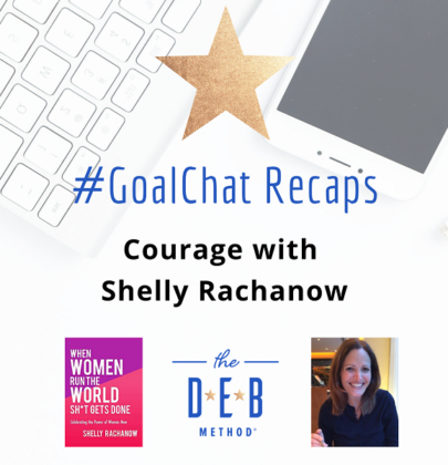 #GoalChats on Courage with Shelly Rachanow