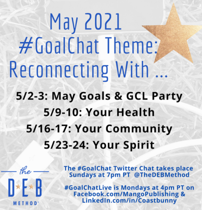May 2021 #GoalChat Topics – Reconnecting
