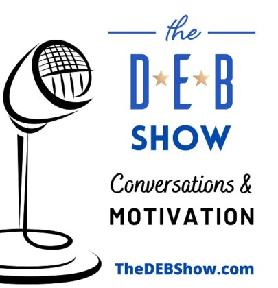 Introducing … The DEB Show Podcast