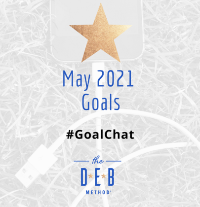 May 2021 Goals #GoalChat