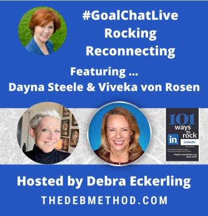 Reconnecting with Dayna Steele & Viveka von Rosen on #GoalChatLive