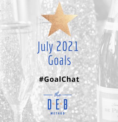 July 2021 Goals #GoalChat