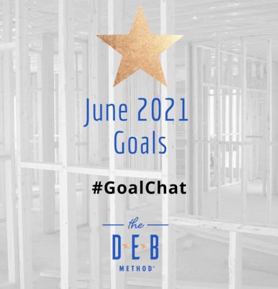 June 2021 Goals #GoalChat