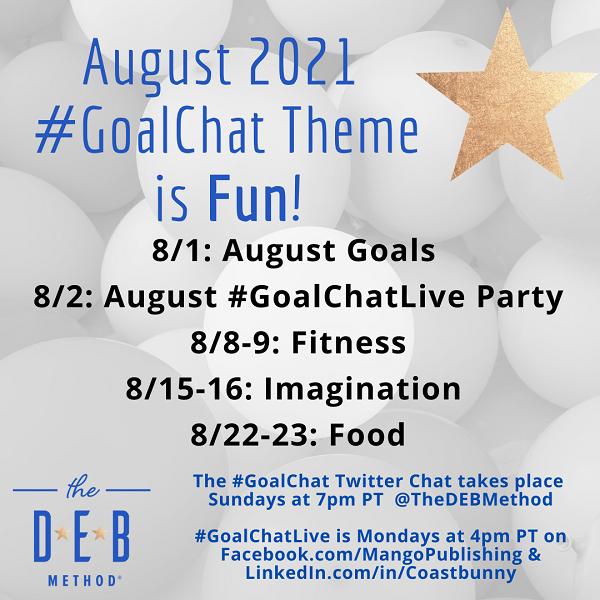 Fun August 2021 GoalChat Topics