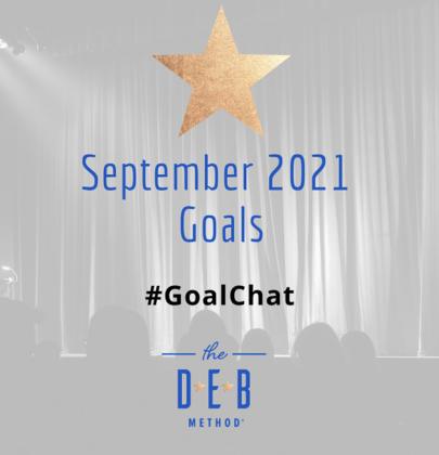 September 2021 Goals – #GoalChat