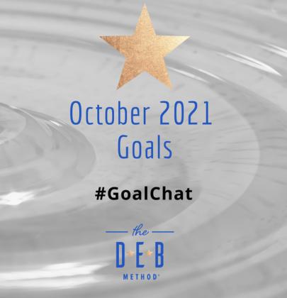 October 2021 Goals – #GoalChat